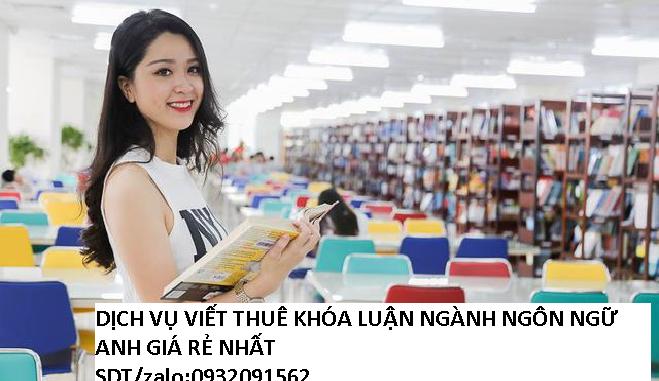 Dịch vụ viết thuê khóa luận ngành ngôn ngữ anh giá rẻ nhất